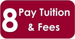 step 8-pay tuition