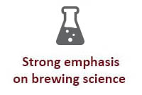 Strong emphasis on brewing science