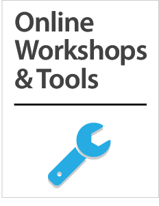 Online Workshops and Tools