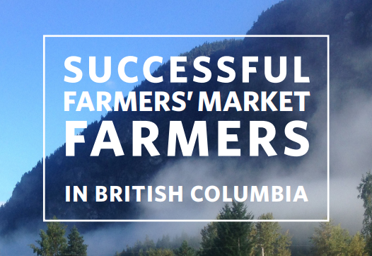 Best Business Practices for BC Farmer's Market Farmers